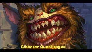 Hearthstone. Gibberer quest rogue. Kobolds And Catacombs