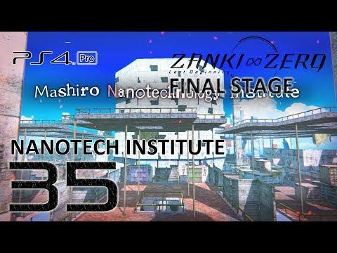 Zanki Zero Gameplay Walkthrough (English Sub | Japanese Voice) Part 35 - Nanotechnology Institute