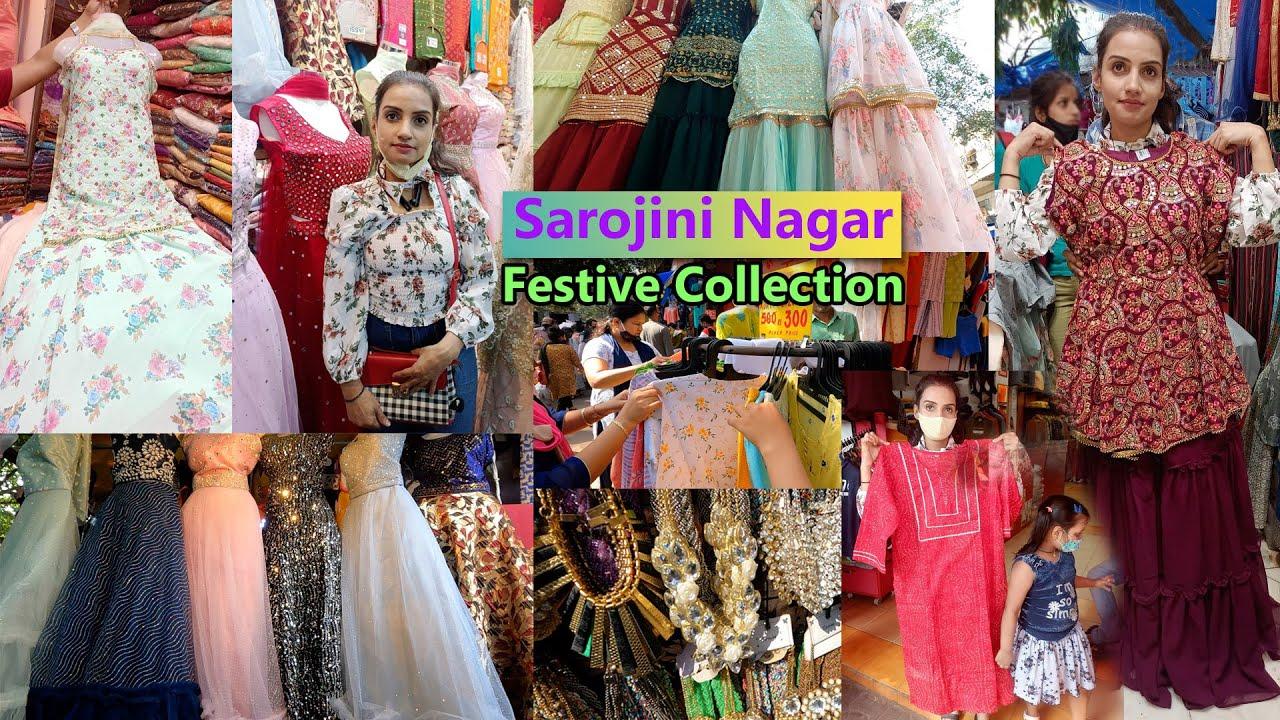 Sarojini Nagar Market Delhi  october collection   Festive ethnic collection   