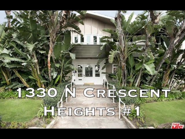 1330 Crescent Heights #1, West Hollywood CA 90069
