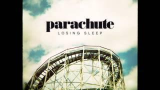 Parachute - The Mess I Made (Lyrics On Descript)