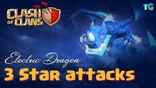 ELECTRIC DRAGON | 3 STAR ATTACKS | CLASH OF CLANS