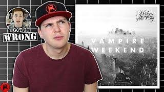 I GOT IT WRONG: Vampire Weekend - Modern Vampires of the City (2013)