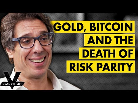 Gold, Bitcoin, And The Death Of Risk Parity In The Midst Of Crisis (w/ Raoul Pal And Dan Tapiero)