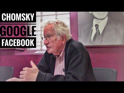 Noam Chomsky on Google and Facebook