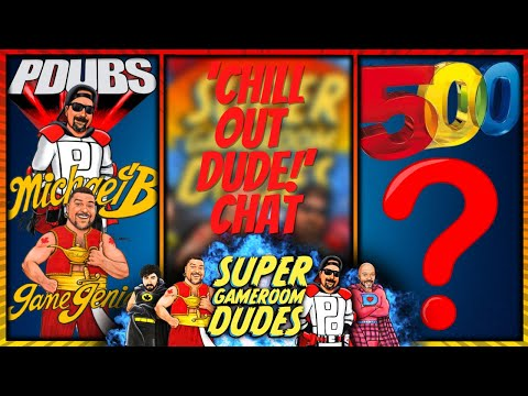 'CHILL OUT DUDE!' CHAT with Michael B & PDubs - AtGames, Arcade1Up, iiRcade - your choice! from Super GameRoom Dudes