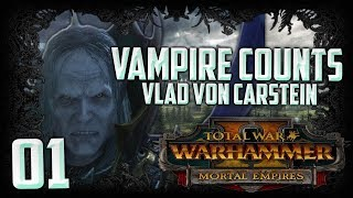 SUMMON THE VAMPIRE COUNTS! - Total War: Warhammer 2 (CTT) VC Campaign Walkthrough #1