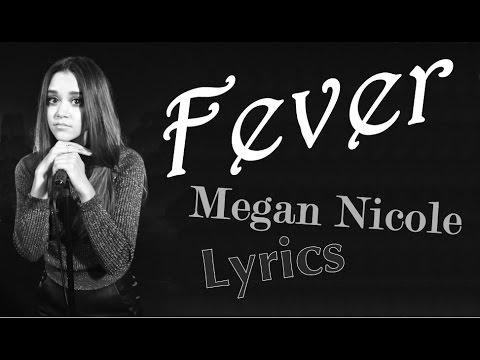 Fever - Megan Nicole (Lyrics)