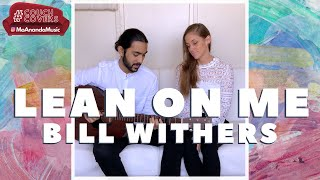 Lean on Me (Bill Withers Cover)