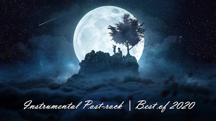 instrumental postrock compilation  best of 2020