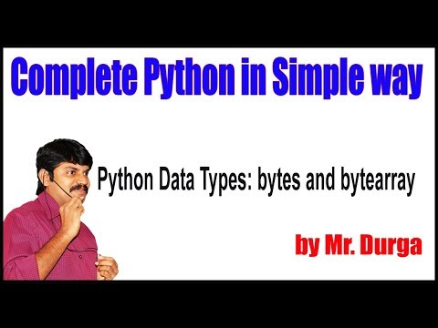 Fundamental Data Types ||  Python Data Types: bytes and bytearray || by Durga Sir thumbnail