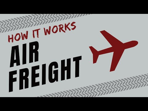 How It Works: Air Freight