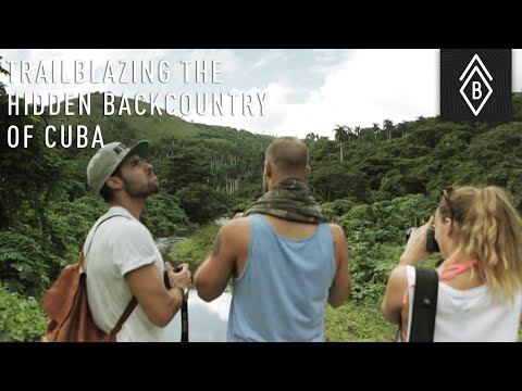 Trailblazing The Hidden Backcountry Of Cuba