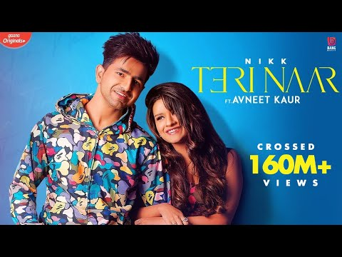 Teri Naar : Nikk Ft Avneet Kaur | Rox A | Gaana Originals | New Punjabi Songs 2020