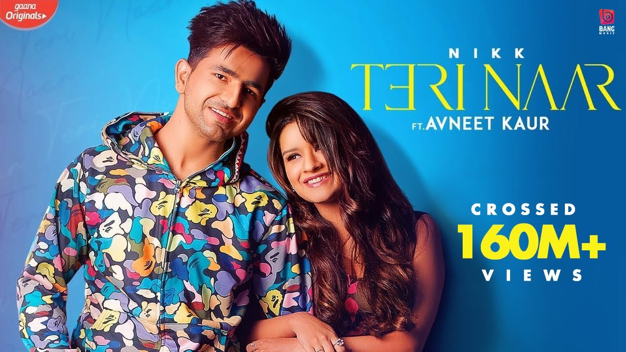 """Teri Naar : Nikk Ft Avneet Kaur 