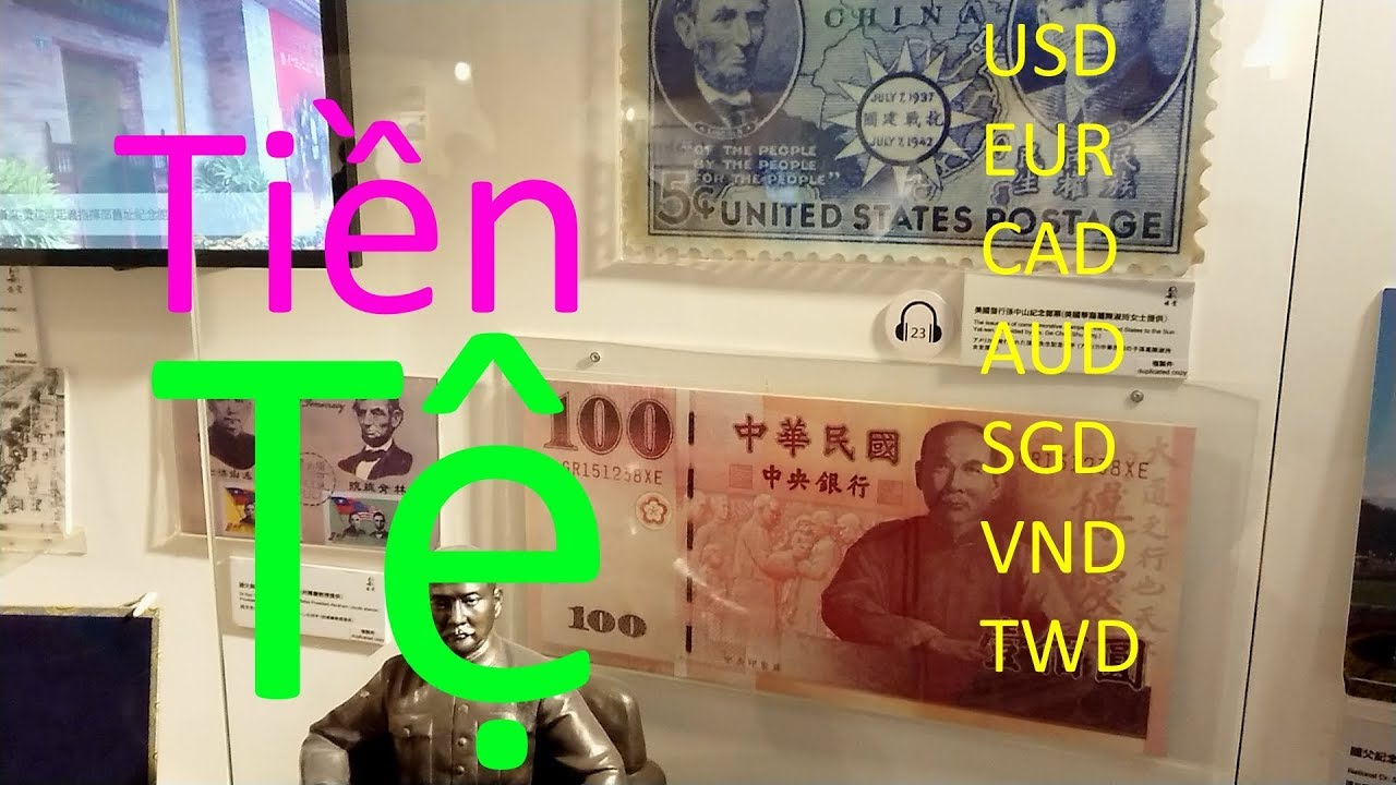 Nhà Tưởng Niệm Tôn Trung Sơn.có trưng bày tiền việt nam,usd,eur,aud,cad,sgd,vnd..