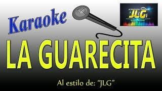 LA GUARECITA -Karaoke JLG-