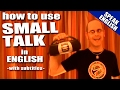 Learn English - Use small talk in English conversation - Speak English with Duncan