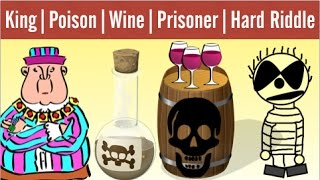 King, Wine, Poison and Prisoners Riddle | Very Hard