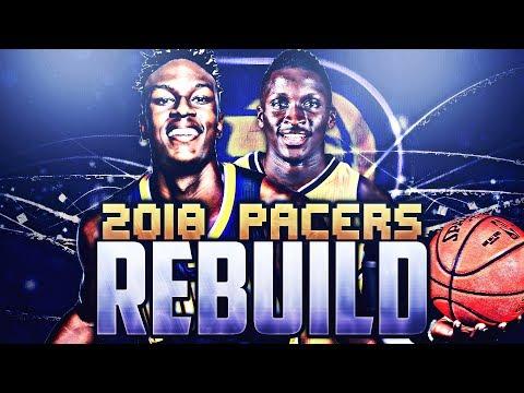 NO MORE PAUL GEORGE!! 2018 PACERS REBUILD!! NBA 2K17