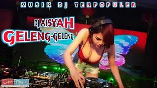 Download Lagu Dj Aisyah geleng2 MP3