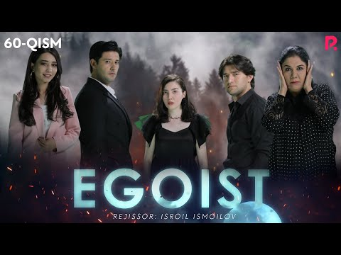 Egoist (o'zbek serial)   Эгоист (узбек сериал) 60-qism