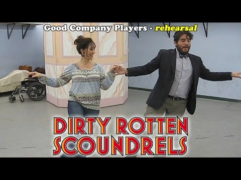 Dirty Rotten Scoundrels in rehearsal - Good Company Players