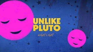 Unlike Pluto Night Light Pluto Tapes.mp3