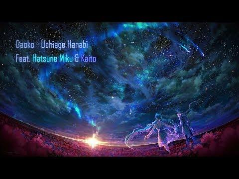 DAOKO  × 米津玄師 - Uchiage Hanabi (KenForce × RJKuker Ft.Hatsune Miku & Kaito) [Vocaloid Remix]