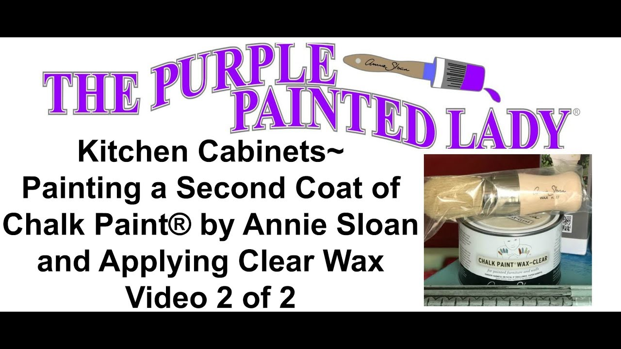 Kitchen Cabinets- Painting 2nd Coat of Chalk Paint and How To Apply ...