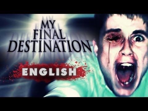 """My Final Destination"" - Fan movie (English dubbing)"