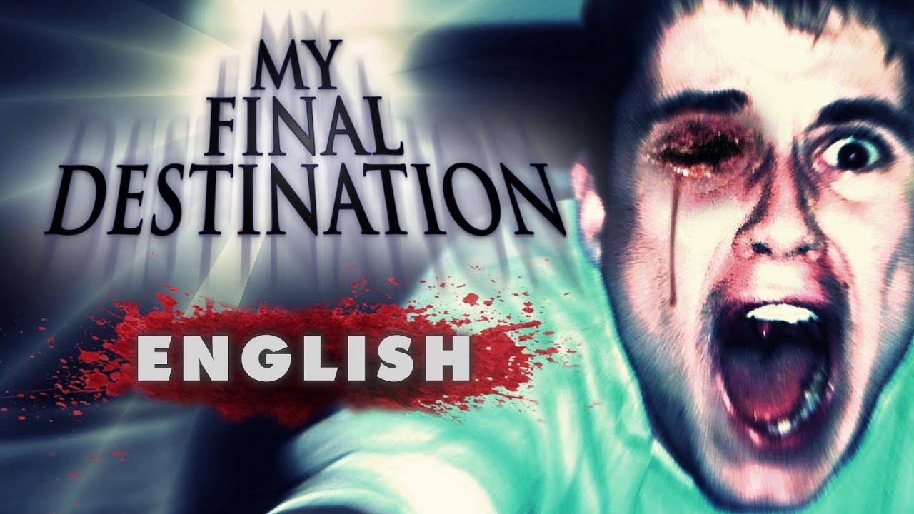 "Download ""My Final Destination"" - Fan movie (English dubbing)"