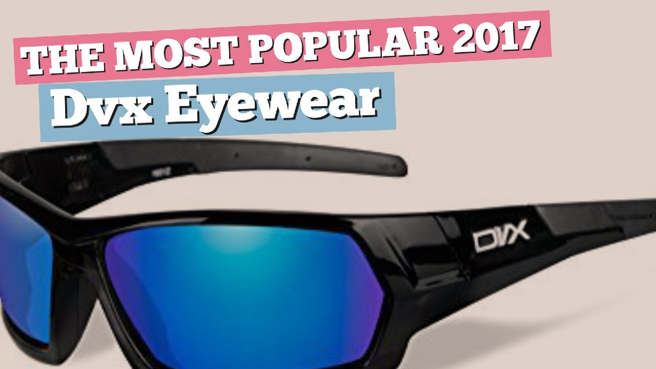 3fa0091f30b6 Dvx Eyewear Sunglasses // The Most Popular 2017 - YouTube