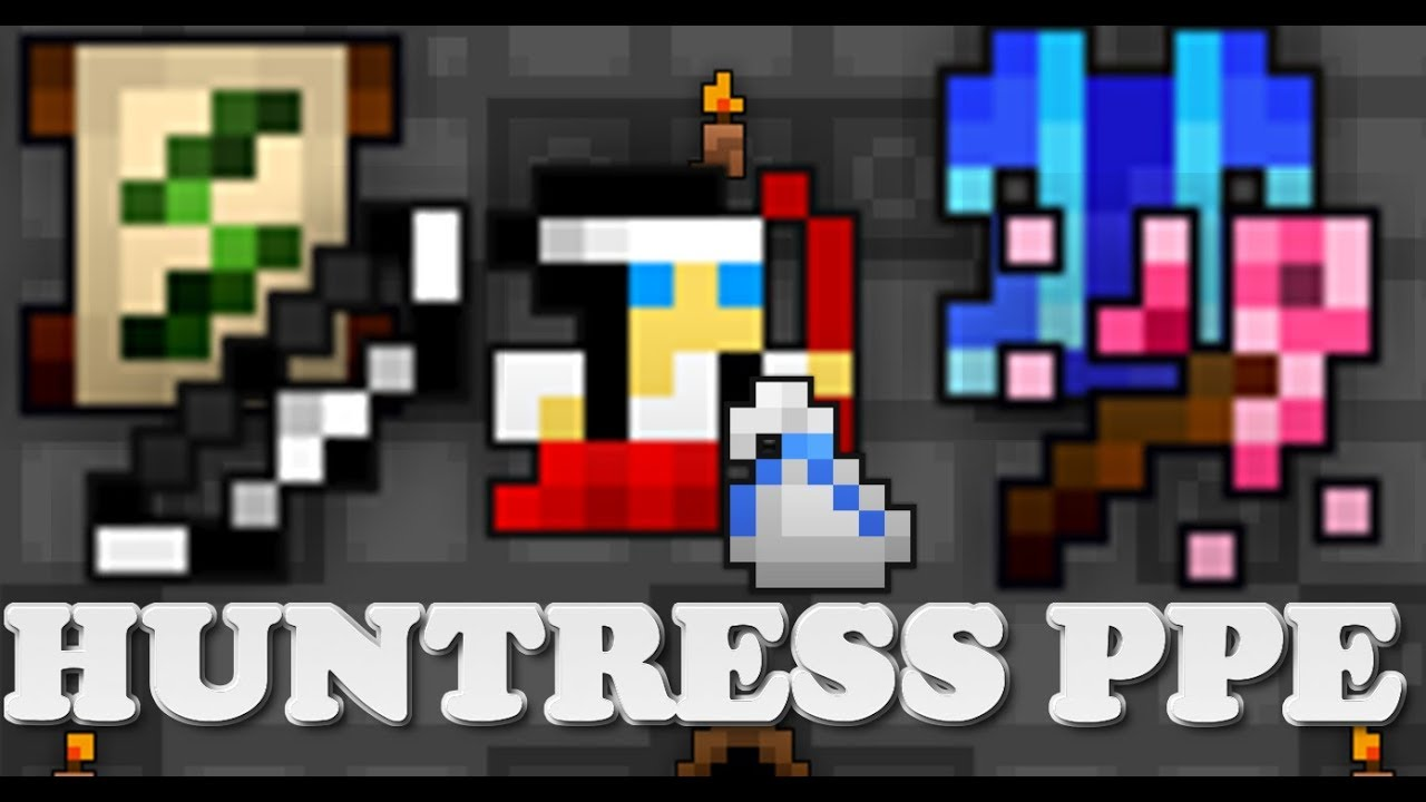 RotMG UNLUCKY HUNTRESS PPE
