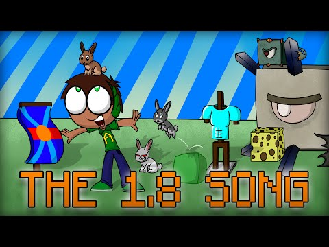 """The 1.8 Song! - Minecraft """"Bountiful Update"""" Song!"""