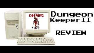 Dungeon Keeper 2 PC Review