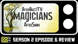 The Magicians Season 2 Episode 6 Review & After Show   AfterBuzz TV
