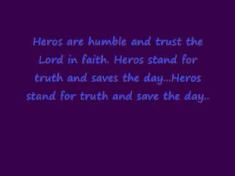 Hero Headquaters Songs - God is my Hero.  #1