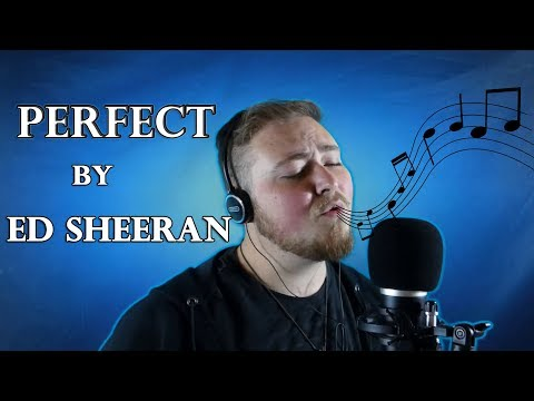 Ed Sheeran- Perfect (Cover) Your Videos