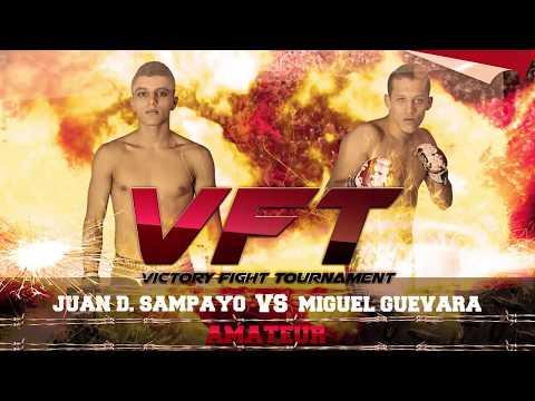 VFT 2 JUAN DAVID SAMPAYO VS MIGUEL GUEVARA