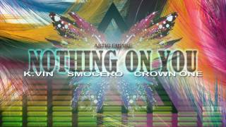 Repeat youtube video N.O.Y - K.Dee, Smocero & Crown One (NothingOnYouRapVersion)
