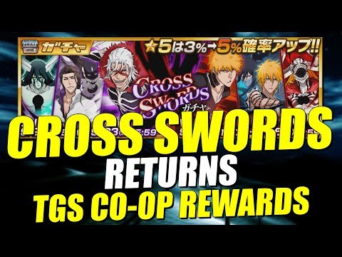 Bleach Brave Souls CROSS SWORDS Vol.1/Vol.2 RETURNS and TGS CO-OP REWARDS