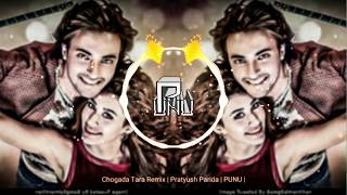 Chogada Tara REMiX | Pratyush Parida | PUNU |