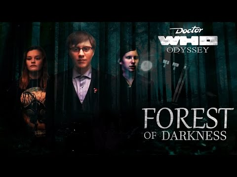 Doctor Who Odyssey - Forest of Darkness (S1 EP1)