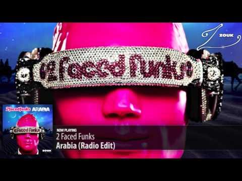 2 Faced Funks - Arabia (Radio Edit)