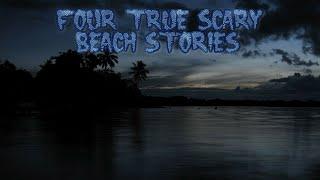 4 True Scary Beach Stories