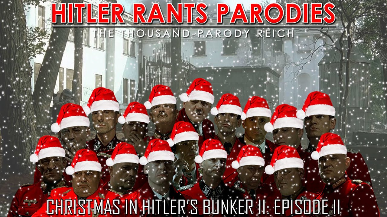 Christmas in Hitler's Bunker II: Episode II