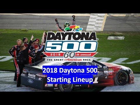 2018 Daytona 500 Official Starting Lineup