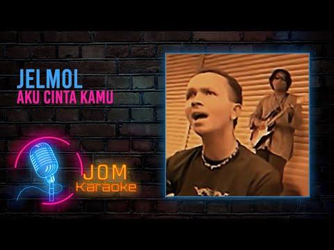 Jelmol - Aku Cinta Kamu