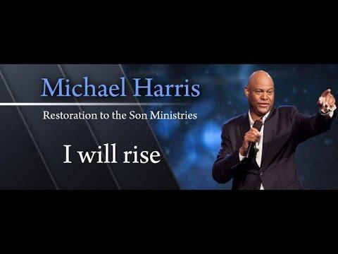 Michael Harris: I will rise